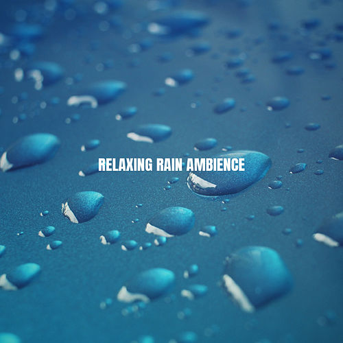 Relaxing Rain Ambience by White Noise Research (1)