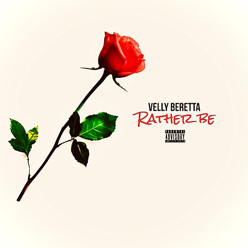 Rather Be de Velly Beretta