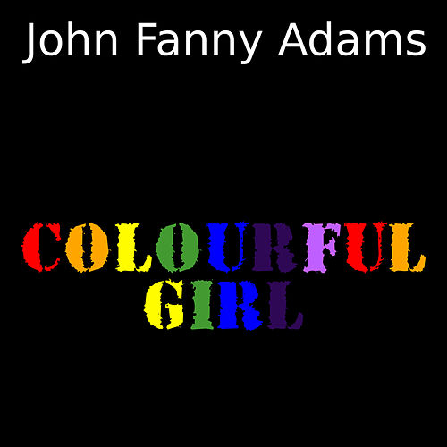 Colourful Girl by John Fanny Adams