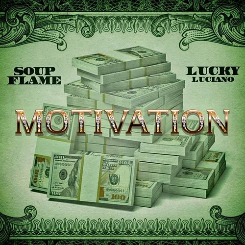 Motivation (feat. Lucky Luciano) von Soup Flame