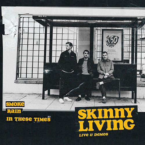 Live & Demos by Skinny Living
