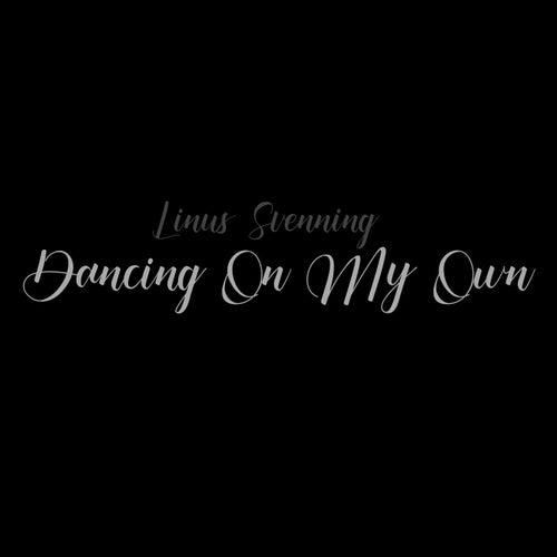 Dancing On My Own de Linus Svenning