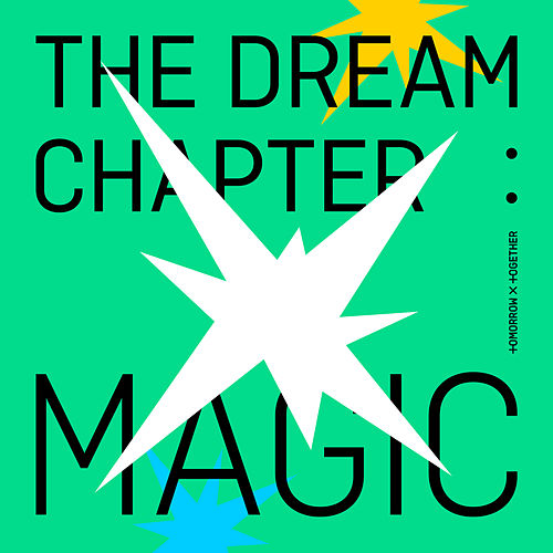 The Dream Chapter: MAGIC de TOMORROW X TOGETHER