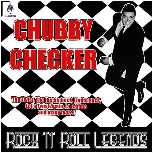 Chubby Checker - Rock 'N' Roll Legends von Chubby Checker