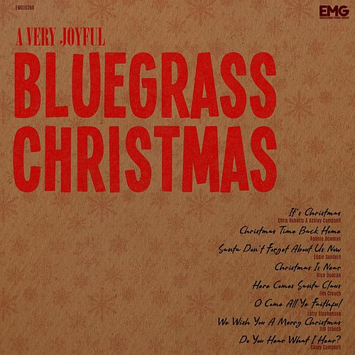 A Very Joyful Bluegrass Christmas by Various Artists