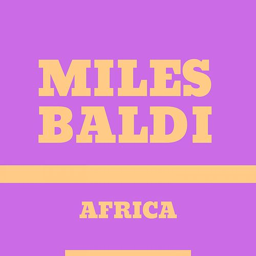 Africa by Miles Baldy