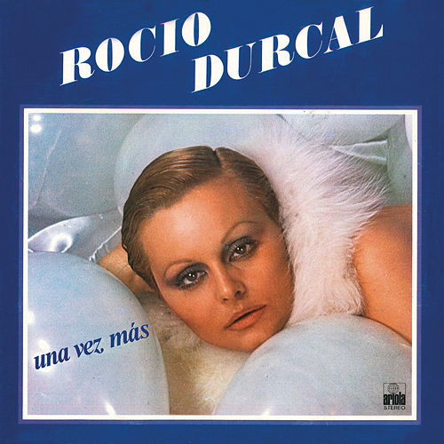 Una Vez Más (Remasterizado) by Rocío Dúrcal