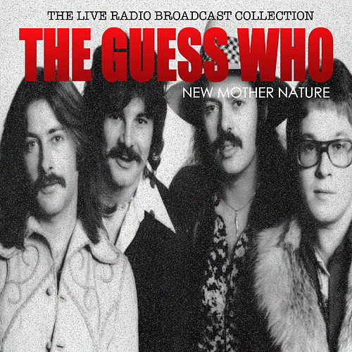 The Guess Who - New Mother Nature de The Guess Who