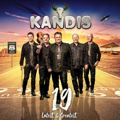 Kandis 19 - Latest & Greatest van Kandis