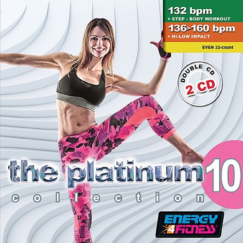 The Platinum Collection Vol. 10 (Double Mixed Compilation 132 Bpm / 136 - 160 Bpm for Fitness & Workout) de Various Artists