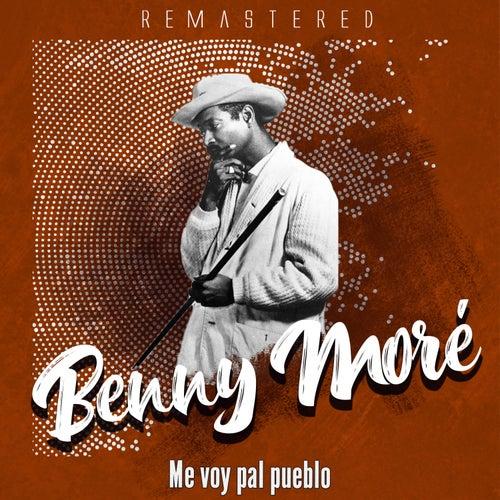 Me voy pal pueblo by Beny More
