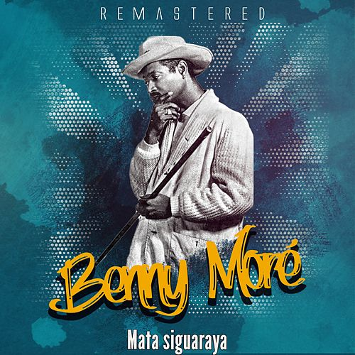 Mata siguaraya by Beny More