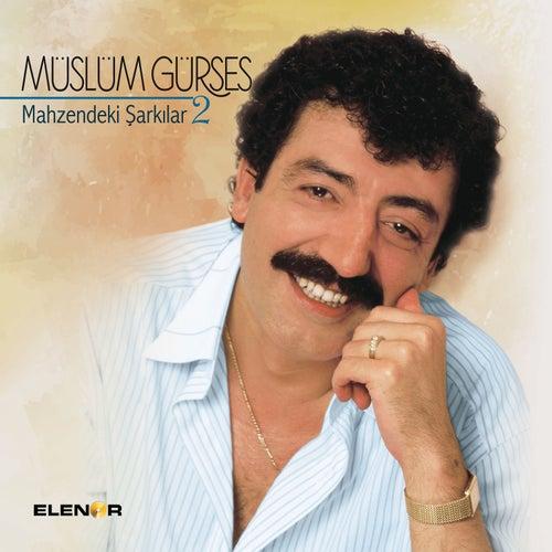 Mahzendeki Şarkılar 2 von Müslüm Gürses