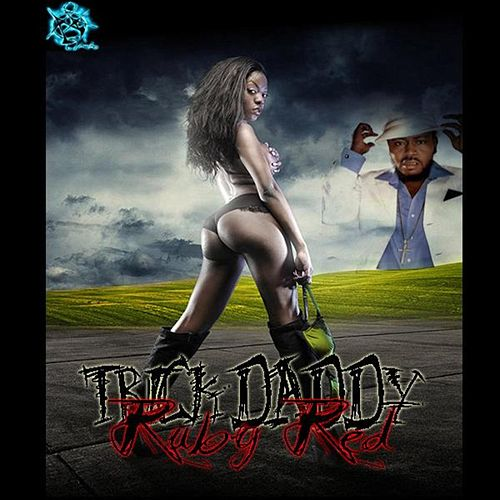 Ruby Red von Trick Daddy