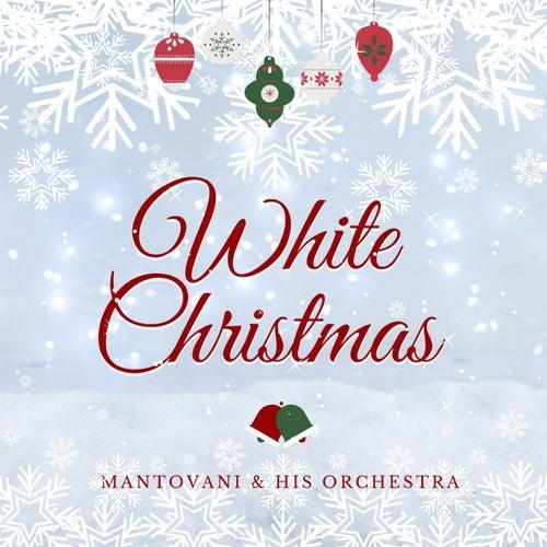 White Christmas von Mantovani & His Orchestra