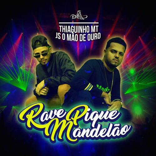 Rave Pique Mandelão van Thiaguinho MT
