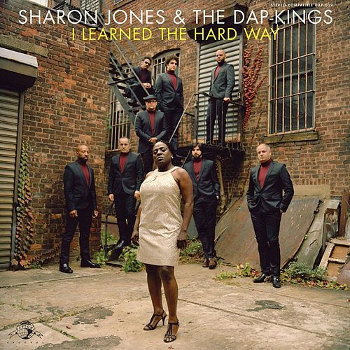 I Learned the Hard Way de Sharon Jones & The Dap-Kings