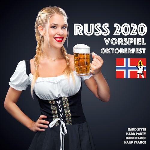 Russ 2020 Vorspiel Oktoberfest by DJ Beat