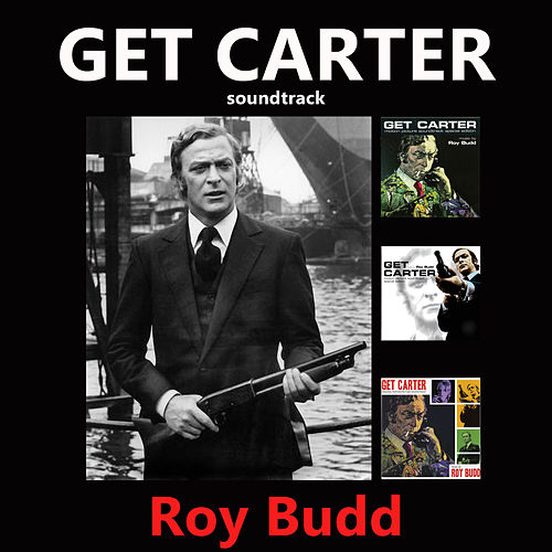 Get Carter by Roy Budd