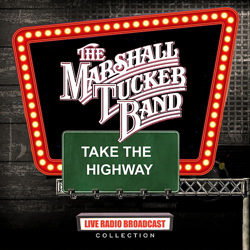 The Marshall Tucker Band - Take The Highway de The Marshall Tucker Band