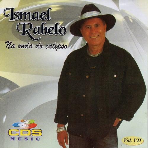 Na Onda do Calipso, Vol. VII de Ismael Rabelo