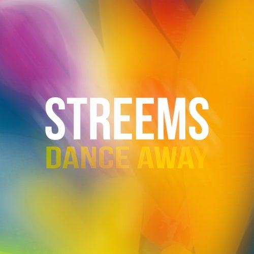 Dance Away von Streems