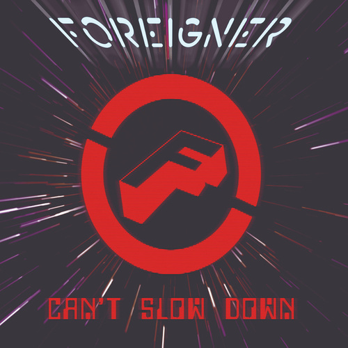 Can't Slow Down de Foreigner
