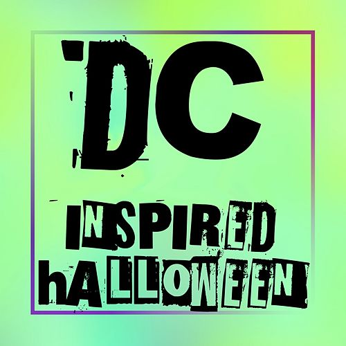 Dc Inspired Halloween by Various Artists