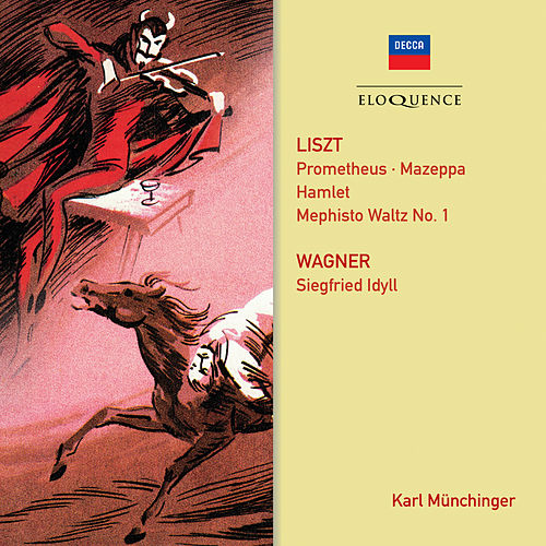Liszt: Symphonic Poems; Wagner: Siegfried Idyll by Karl Munchinger