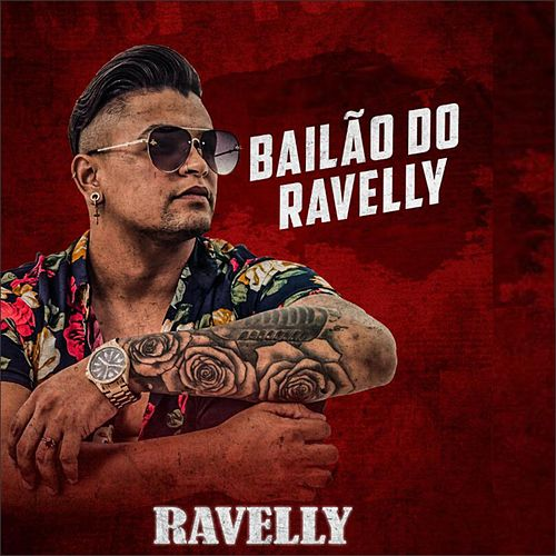 Bailão do Ravelly von Ravelly