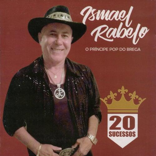 20 Sucessos de Ismael Rabelo