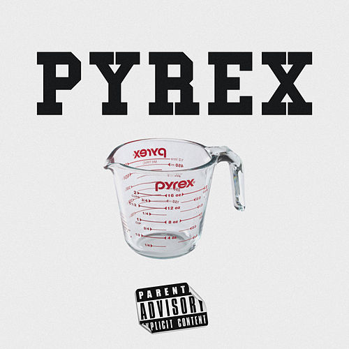 Pyrex by Luh Kevo
