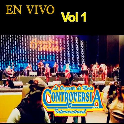 En Vivo Con, Vol. 1 by La Orquesta de Moda Controversia Internacional