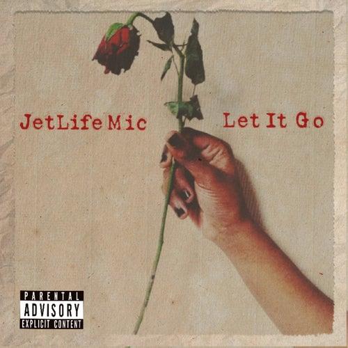 Let It Go Ep de Jetlifemic