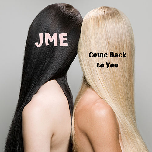 Come Back to You de JME