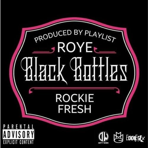 Black Bottles by Roy E.