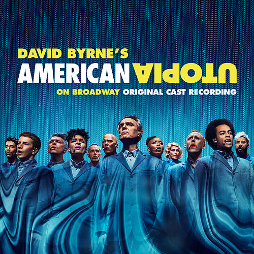 American Utopia on Broadway (Original Cast Recording) de David Byrne