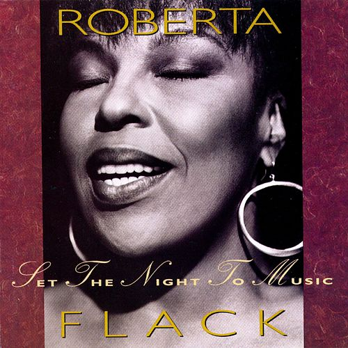 Set The Night To Music de Roberta Flack