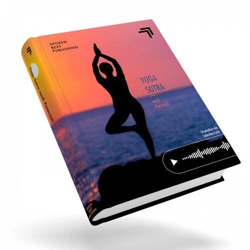 Yoga-Sutra von Patanjali (Gesprochen von Sebastian Fuchs) de Patanjali