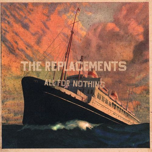 All For Nothing/Nothing For All (Enhanced Cd) by The Replacements