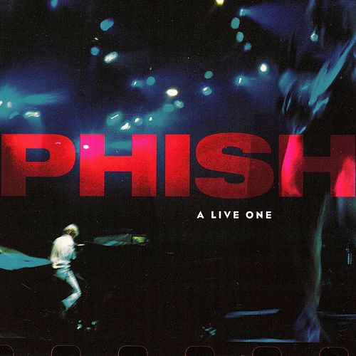 A Live One von Phish