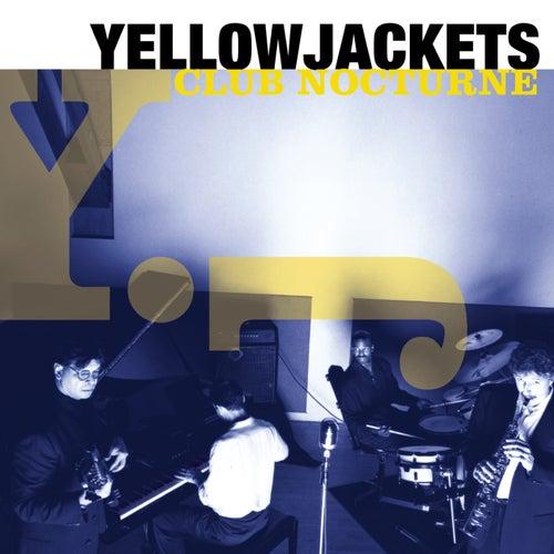 Club Nocturne von The Yellowjackets