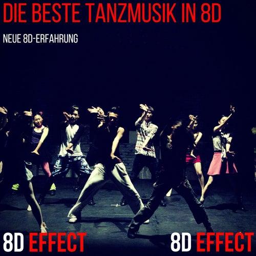 Die Beste Tanzmusik in 8D (Neue 8D-Erfahrung) von 8d Effect