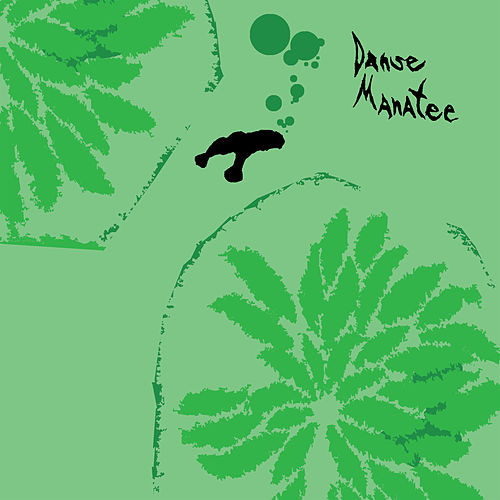 Danse Manatee von Animal Collective
