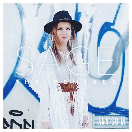 Sage (The remixes) de Ann'so M