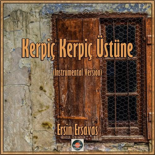 Kerpiç Kerpiç Üstüne (Oud Mix) von Ersin Ersavas