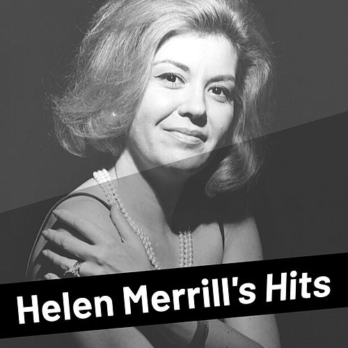 Helen Merrill's Hits by Helen Merrill