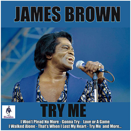 Try Me von James Brown