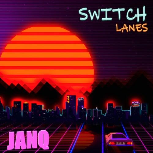 Switch Lanes by Janq