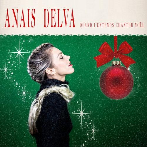 Quand j'entends chanter Noël de Anaïs Delva